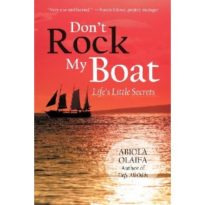Don't Rock My Boat - by Aiodun Olaifa