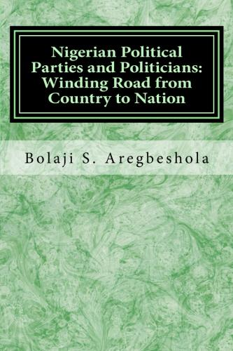 A New Book On Nigeria's Political History Could Help Change The Course Of Events In The Future