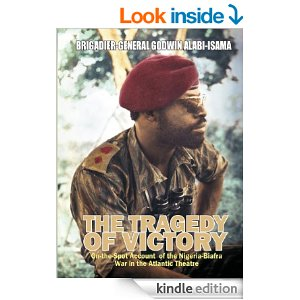"General Godwin Alabi – Isama's ""The Tragedy of Victory"": Reflections 0f an ordinary reader."