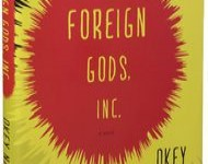 Foreign Gods, Inc. – Modern story of old conflicts
