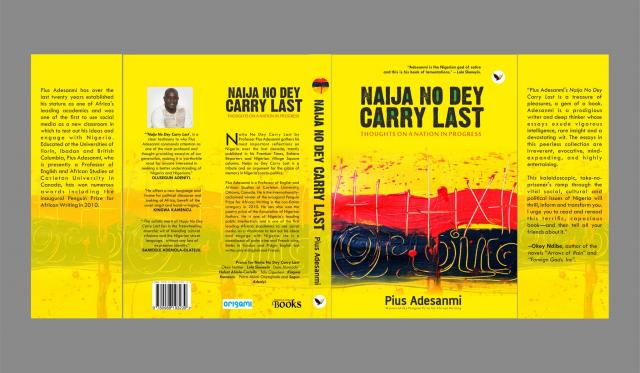 """Naija No Dey Carry Last"": Nuggets from Pius Adesanmi's Satirical Masterclass"